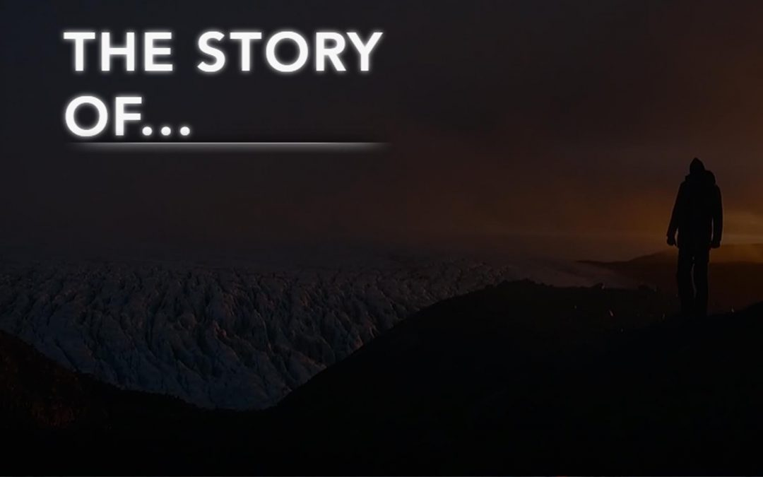 The Story Of…